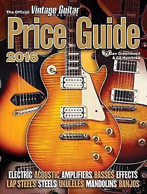 Official Vintage Guitar Price Guide 2016 Softcover Reference Book 147684 NEW