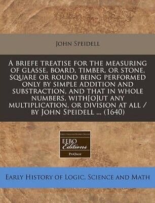NEW A Briefe Treatise For The Measuring Of... BOOK (Paperback / softback)