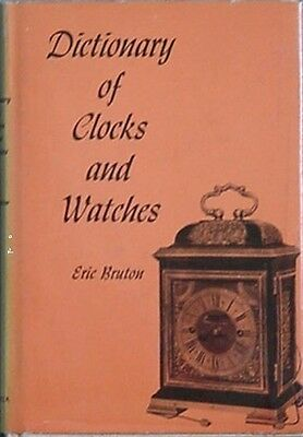 Dictionary Of Clocks & Watches, 1963 (Thomas Tompion Miniature Bracket Clock Cvr