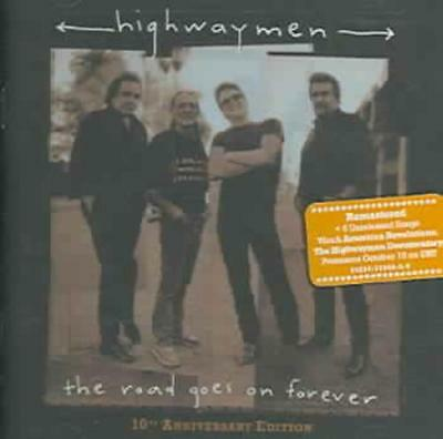 The Highwaymen (Country) - The Road Goes On Forever [10Th Anniversary Edition] N