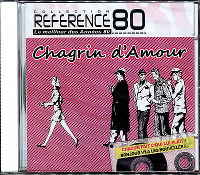 Chagrin D'amour - Best Of - Reference 80 - Cd Album Neuf Et Sous Cello