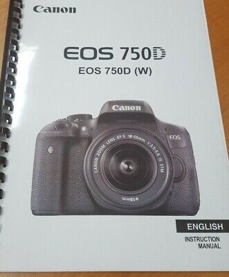 Canon Eos 750D Full User Manual Guide Instructions Printed 416 Pages A5