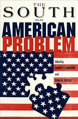 South as an American Problem by Larry J. Griffin (English) Paperback Book Free S
