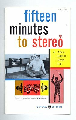 FIFTEEN MINUTES TO STEREO General Electric 1959 Basic Guide to STEREO HI-FI