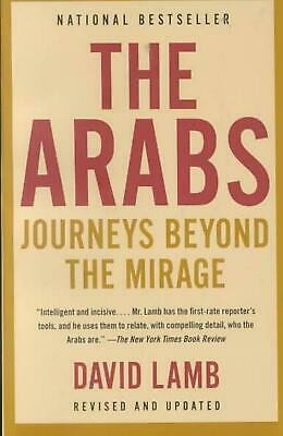 The Arabs: Journeys Beyond the Mirage by David Lamb (English) Paperback Book Fre