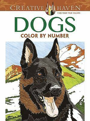 Adult Coloring: Creative Haven Dogs Color by Number Coloring Book by Diego...
