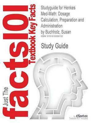 Studyguide for Henkes Med-Math: Dosage Calculation, Preparation and Administrati