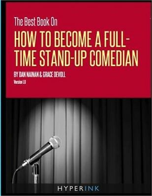 The Best Book on How to Become a Full-Time Stand-Up Comedian (Paperback or Softb