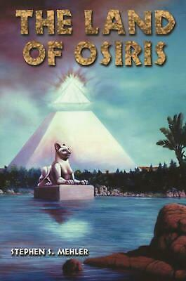 The Land of Osiris by Stephen S. Mahler (English) Paperback Book