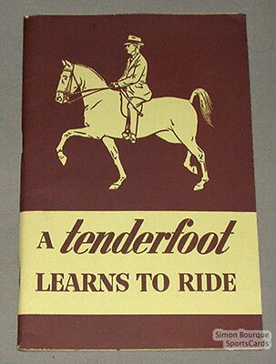 """Original 1940 """"A Tenderfoot Learns to Ride """" Horse Book"""
