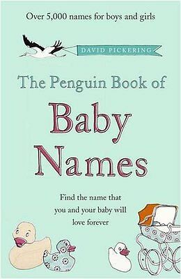 The Penguin Book of Baby Names,David Pickering