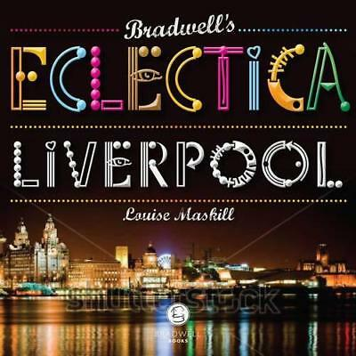 Bradwell's Eclectica Liverpool by Atkinson-James, Rachel | Paperback Book | 9781