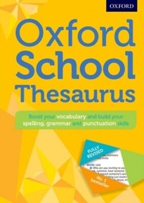 OXFORD SCHOOL THESAURUS Mixed media product 592 pages 2016 9780192743510