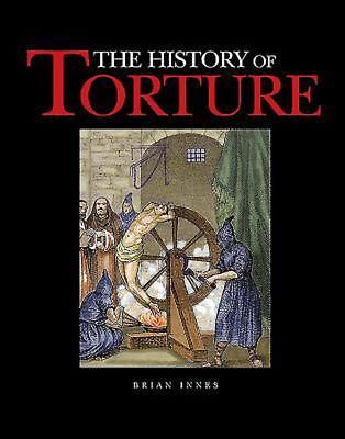 The History of Torture by Brian Innes Hardcover Book (English)