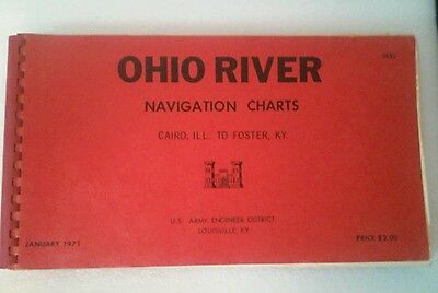 Ohio River Navigation Charts Cairo to Foster Kentucky January 1971 Vintage rare
