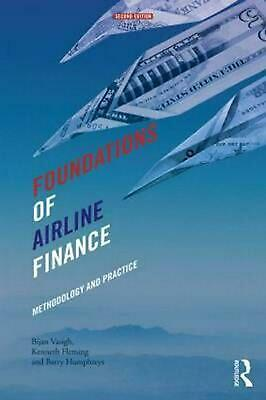 Foundations of Airline Finance: Methodology and Practice by Bijan Vasigh (Englis