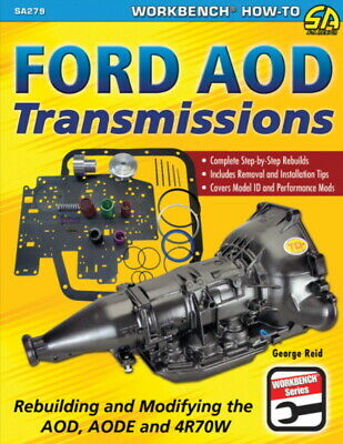 Ford AOD Transmissions - Rebuilding & Modifying AOD, AODE & 4R70W - Book SA279