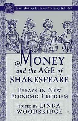 Money and the Age of Shakespeare: Essays in New Economic Criticism (English) Pap