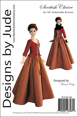 Outlander Scottish Claire Doll Clothing Sewing Pattern Cami & Antoinette Tonner