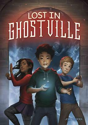 Lost in Ghostville by John Bladek (English) Hardcover Book Free Shipping!