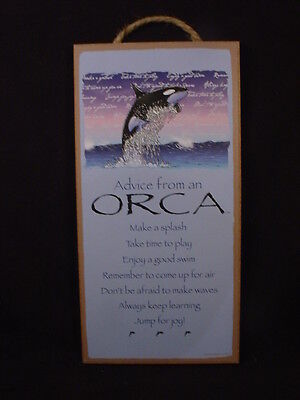 ADVICE FROM AN ORCA Wisdom Love wood SIGN wall PLAQUE Sea Ocean Animal Whale NEW