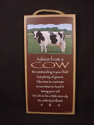 ADVICE FROM A COW Wood INSPIRATIONAL SIGN wall hanging NOVELTY PLAQUE animal NEW