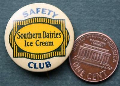 1900-10s Era Southern Dairies Ice Cream Safety Club celluloid pin-VINTAGE COOL!