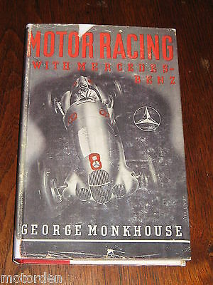 Motor Racing with MERCEDES-BENZ by George MONKHOUSE 1956 edit. superb photos