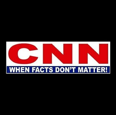 "Funny ""CNN - WHEN FACTS DON'T MATTER"" Anti Liberal BUMPER STICKER decal Hillary"