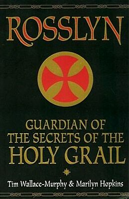 Rosslyn Holy Grail Secrets Knights Templar Druid Christian Mystic Paris Toulouse
