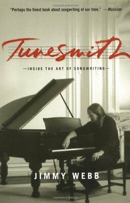 Tunesmith: Inside the Art of Songwriting-Jimmy Webb