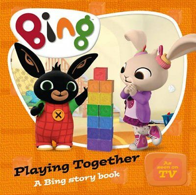 Playing Together: A Bing Story Book