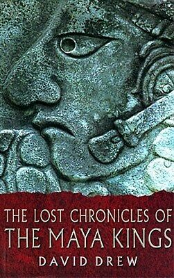 Maya Kings Lost Chronicles Ancient Religion Astronomy Math Pyramids Temples Tomb