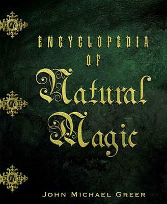 Encyclopedia of Natural Magic by John Michael Greer (English) Paperback Book Fre