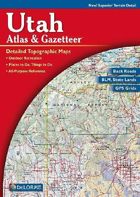 Utah Atlas and Gazetteer by DeLorme Map Staff (2005, Map, Other)