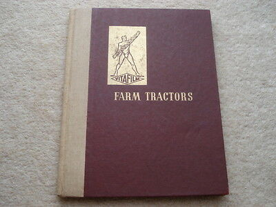 C1946 Vigzol Farm Tractors Their History&development 63 Page Hardback Book