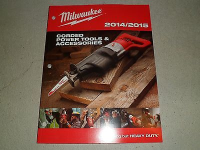 Milwaukee 2014 2015 Corded Power Tools & Accessories Catalog NEW!! 164 pages