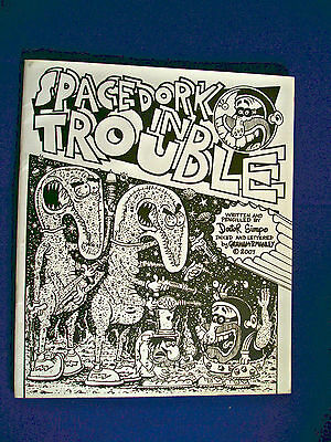 SpaceDork in Trouble. Over-sized uk underground/paperback. Signed and numbered..