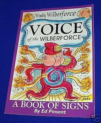 Voice of the Wilberforce : Ed Pinsent. Paperback UK snall press alternative GN