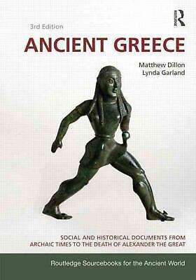 Ancient Greece: Social and Historical Documents from Archaic Times to the Death