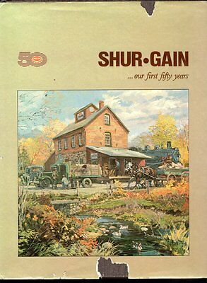 SHUR-GAIN OUR FIRST FIFTY YEARS Canada Packers Division 1987 Company BOOK