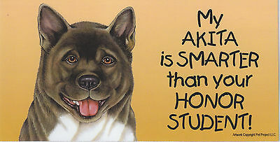 My AKITA is SMARTER than your HONOR STUDENT car/fridge MAGNET 4X8