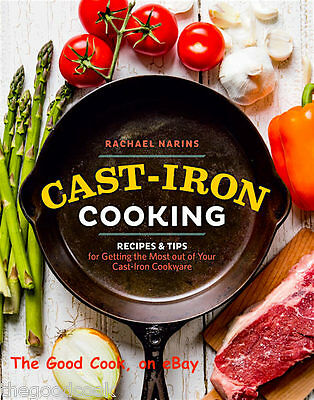 NEW  Cast-Iron Cooking  Recipes Tips Cast Iron Cookware Cookbook  Rachael Narins