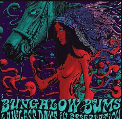 BUNGALOW BUMS - Lawless Days In Reservation - LP (colour) Nasoni