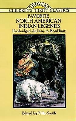Favorite North American Indian Legends by Philip Smith (English) Paperback Book