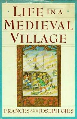Daily Life 13thC English Medieval Village Food Houses Work Manors Lords Peasants