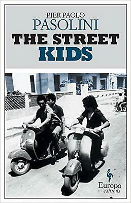 The Street Kids by Pier Paolo Pasolini (English) Paperback Book Free Shipping!