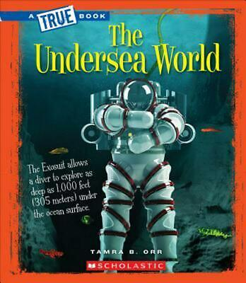 The Undersea World by Tamra B. Orr (English) Library Binding Book Free Shipping!