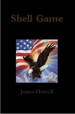 Shell Game by James Howell (English) Paperback Book Free Shipping!