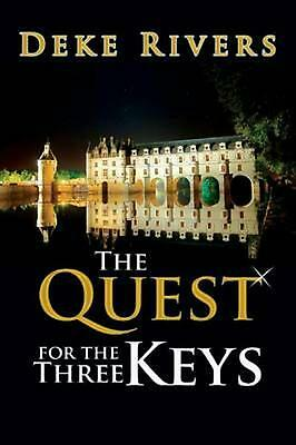 The Quest for the Three Keys by Deke Rivers (English) Paperback Book Free Shippi